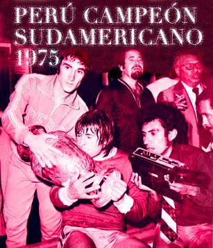 PERU CAMPEÓN DE LA COPA AMÉRICA DE 1975