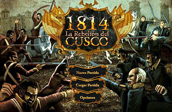 VIDEOJUEGO 1814 LA REBELION DEL CUSCO