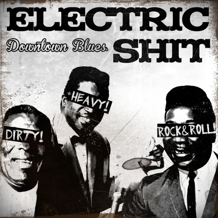 ELECTRIC SHIT