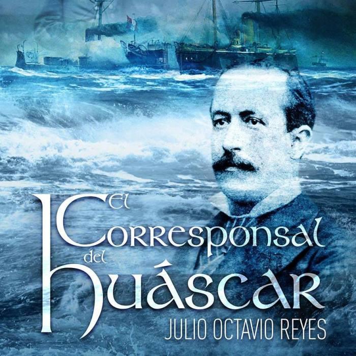 EL CORRESPONSAL DEL HUASCAR