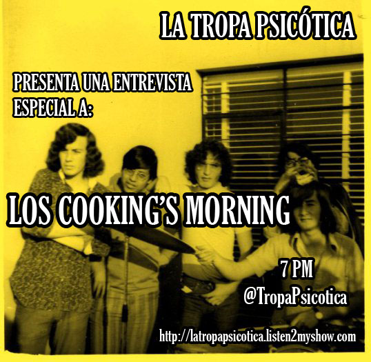 TROPA PSICOTICA COOKINGS MORNING